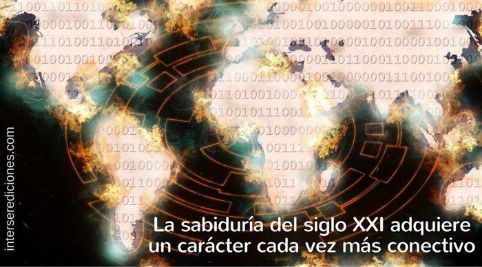 Sabiduría conectiva del siglo XXI