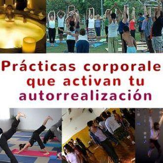 23 prácticas corporales que activan tu autorrealización