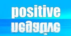 Pensar en positivo implica pensar también en negativo