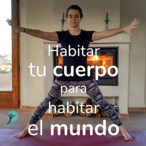 Yoga para habitar tu cuerpo y habitar el mundo