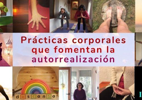 Prácticas corporales que fomentan la autorrealización