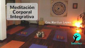 Meditación Corporal Integrativa en el Centro InterSer