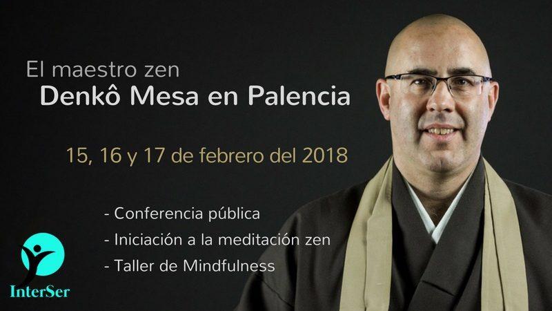 Conferencia y talleres del maestro zen Denkô Mesa en Palencia