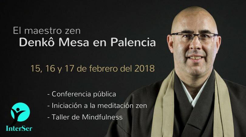 Cursos, conferencias y talleres del maestro zen Denkô Mesa en Palencia