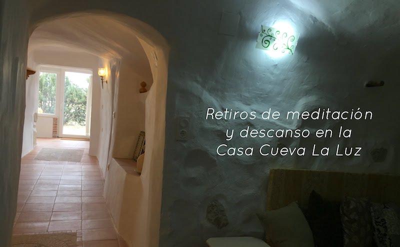 Retiros de meditación y descanso en la Casa Cueva La Luz