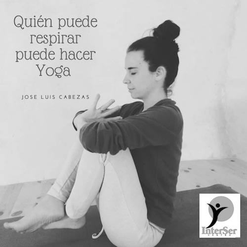 Quien puede respirar puede empezar a practicar yoga